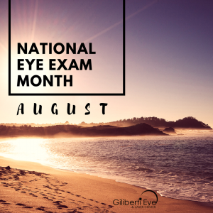 August - National Eye Exam Month